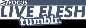 Visit Live Flesh Tumblr